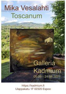Galleria Kehystämö Kadmium - Mika Vesalahti Toscanum
